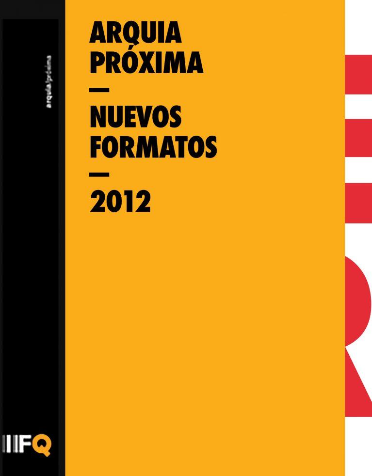 Arquia Proxima Nuevos Formatos Cover