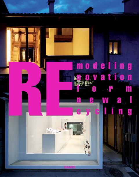 RE-modelling, renovation, reform, renewal, recycling - Book cover